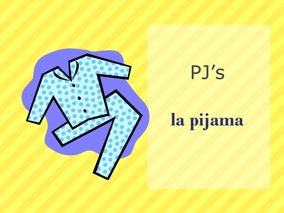 la pijama PJs