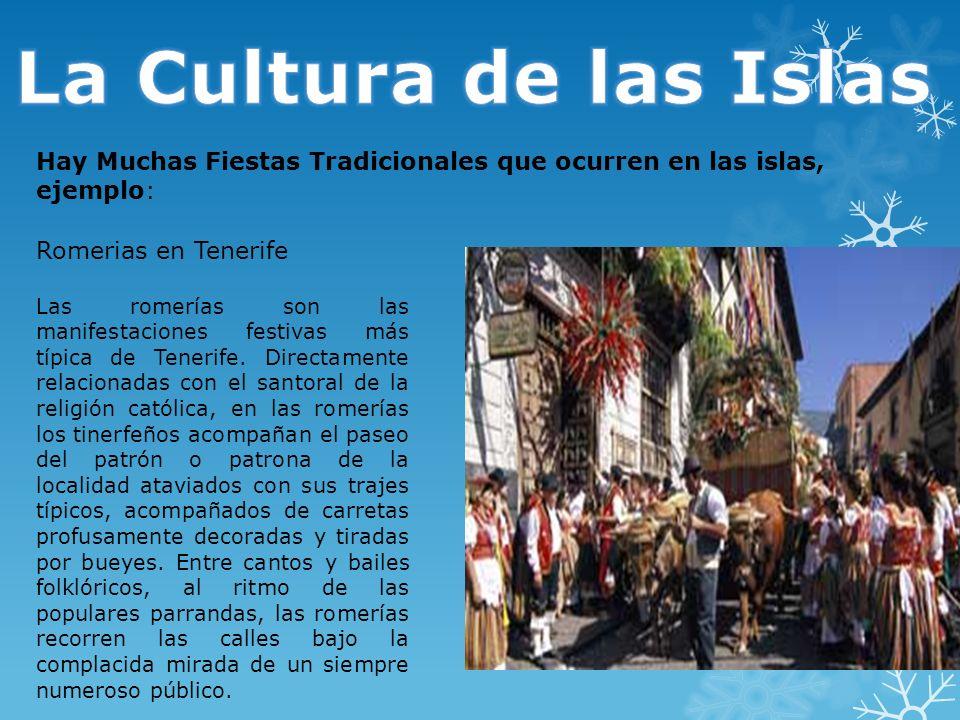 Romerias en Tenerife Las romerías son las manifestaciones festivas más típica de Tenerife. Directamente relacionadas con el santoral de la religión ca