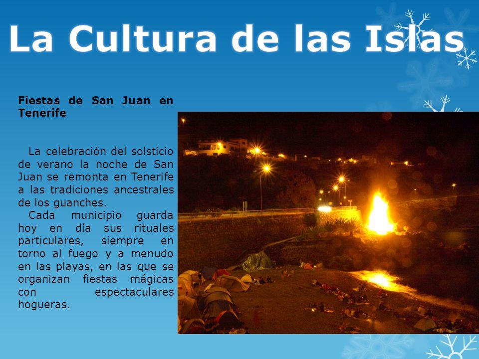 - Folclore: En todas las localidades tienen fiestas religiosas de gran pintoresquismo; y las romerías son muy comunes, destacando, entre otras, la de San Benito, en La Laguna.