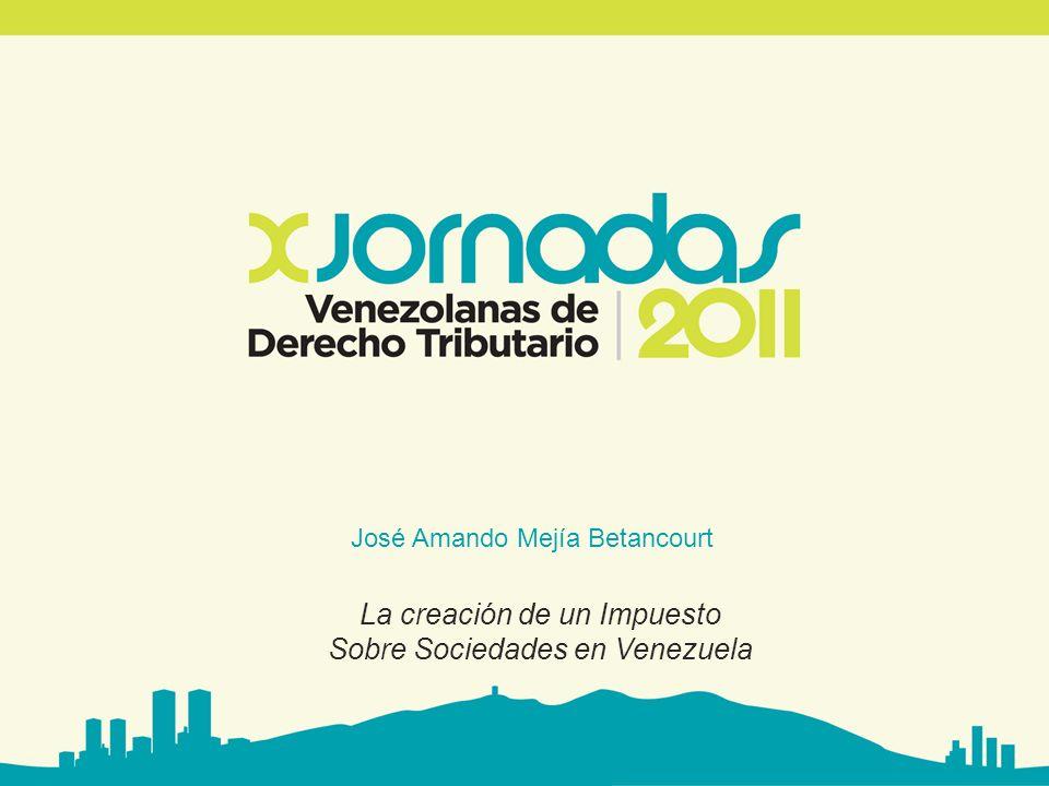 www.avdt.org.ve La creación de un Impuesto Sobre Sociedades en Venezuela - La necesidad de una reforma del Impuesto Sobre la Renta.