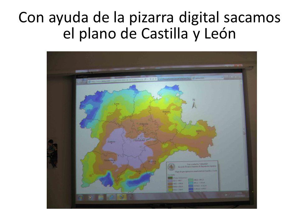 Con ayuda de la pizarra digital sacamos el plano de Castilla y León