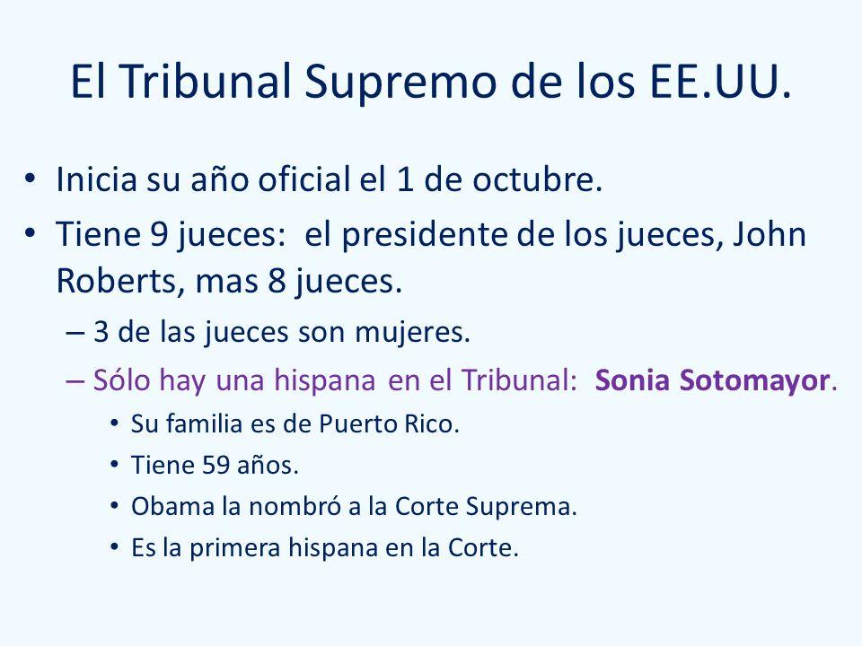 El Tribunal Supremo de los EE.UU. Inicia su año oficial el 1 de octubre. Tiene 9 jueces: el presidente de los jueces, John Roberts, mas 8 jueces. – 3