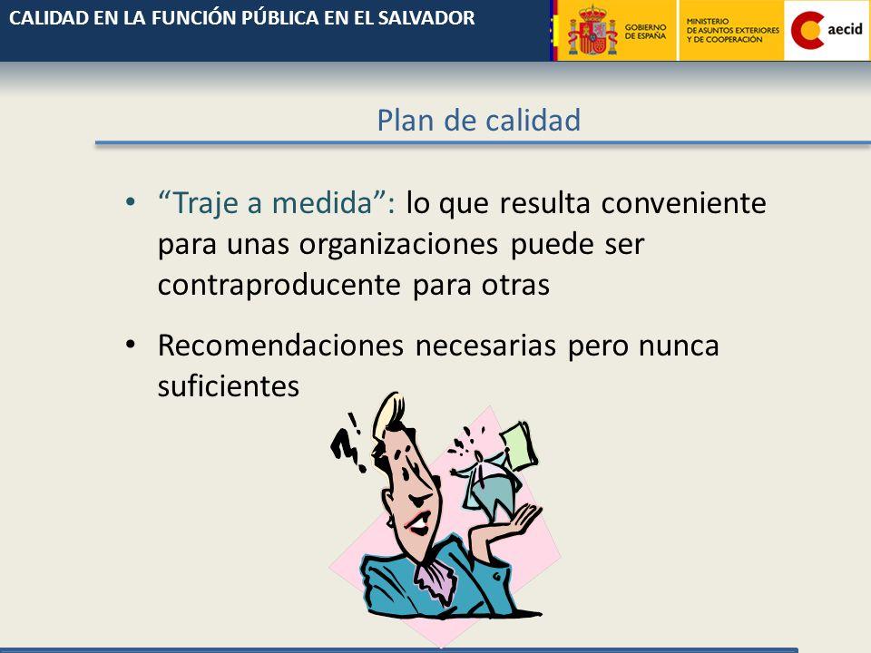 Plan de calidad Documento que recoge el conjunto de acciones relativas a la calidad a realizar en un periodo de tiempo determinado.