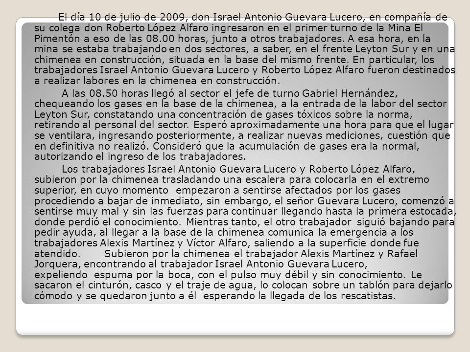 El día 10 de julio de 2009, don Israel Antonio Guevara Lucero, en compañía de su colega don Roberto López Alfaro ingresaron en el primer turno de la M