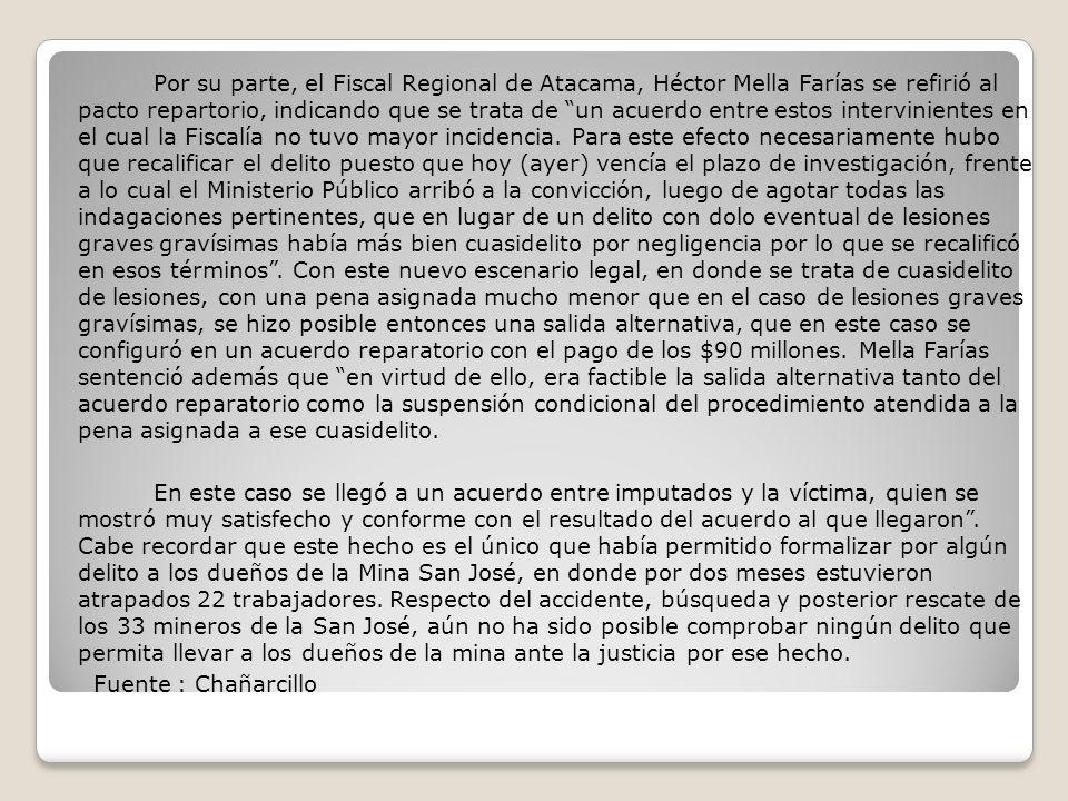 Por su parte, el Fiscal Regional de Atacama, Héctor Mella Farías se refirió al pacto repartorio, indicando que se trata de un acuerdo entre estos inte