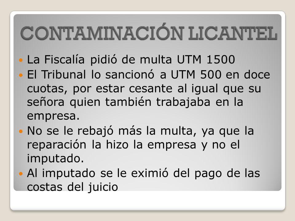 La Fiscalía pidió de multa UTM 1500 El Tribunal lo sancionó a UTM 500 en doce cuotas, por estar cesante al igual que su señora quien también trabajaba