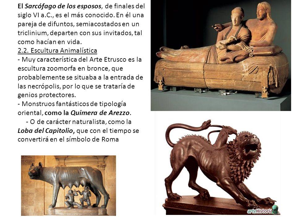 El Sarcófago de los esposos, de finales del siglo VI a.C., es el más conocido. En él una pareja de difuntos, semiacostados en un triclinium, departen