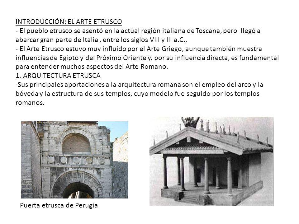 INTRODUCCIÓN: EL ARTE ETRUSCO - El pueblo etrusco se asentó en la actual región italiana de Toscana, pero llegó a abarcar gran parte de Italia, entre