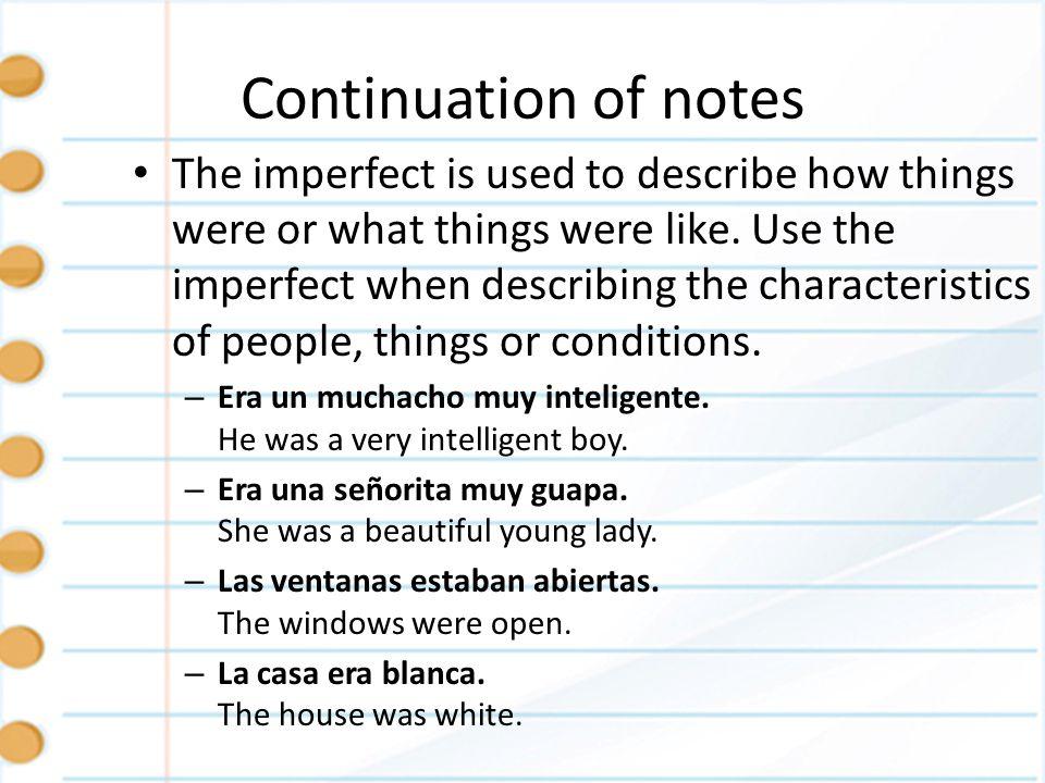 Continuation of notes Preterite vs.