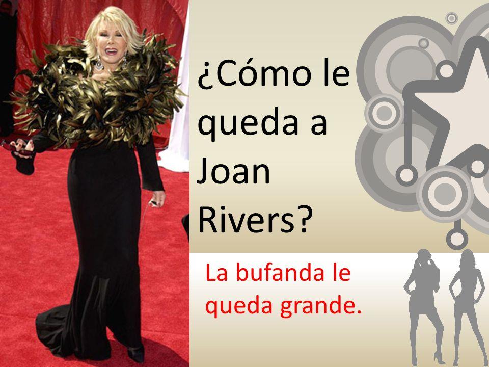 ¿Cómo le queda a Joan Rivers? La bufanda le queda grande.