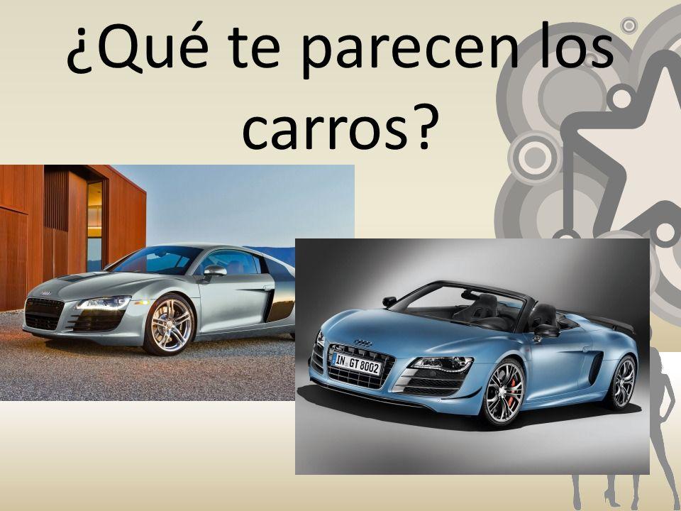 ¿Qué te parecen los carros?