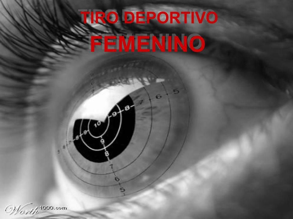 TIRO DEPORTIVO TIRO DEPORTIVO FEMENINO