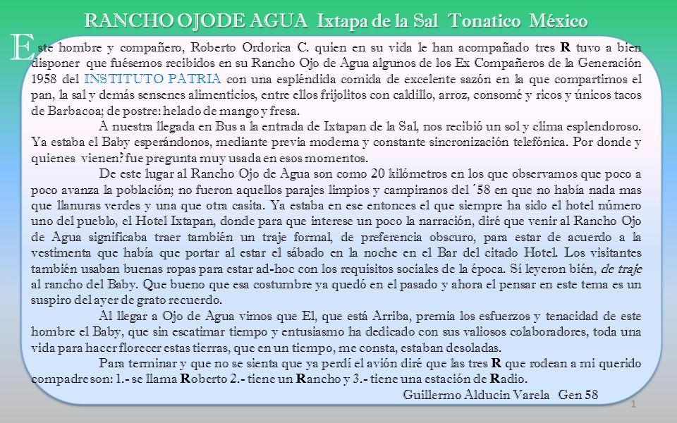 Viernes 26 de agosto 2011 Ixtapan de la Sal Tonatico México Comida a la que asistieron Exalumnos del INSTITUTO PATRIA Generación 1958