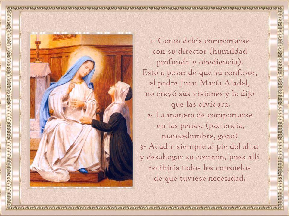 Fueron muchas las confidencias que Sor Catalina recibió de los labios de María Santísima, pero jamás podremos conocerlas todas, porque respecto a algunas de ellas, le fue impuesto el más absoluto secreto.
