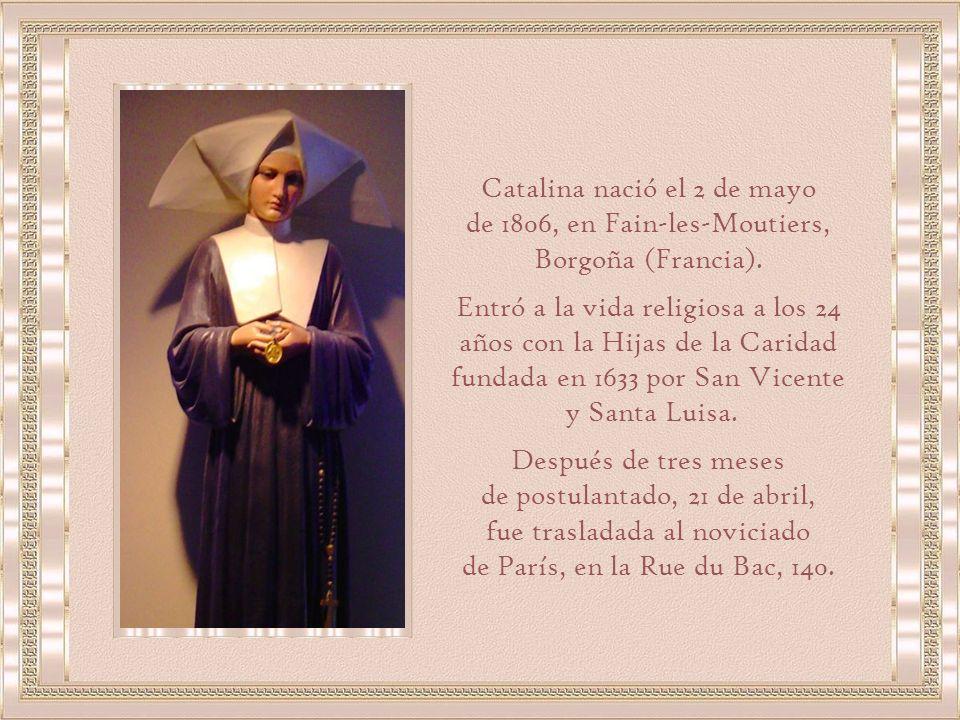Catalina nació el 2 de mayo de 1806, en Fain-les-Moutiers, Borgoña (Francia).