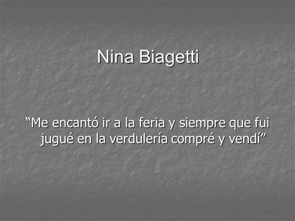 Nina Biagetti Me encantó ir a la feria y siempre que fui jugué en la verdulería compré y vendí