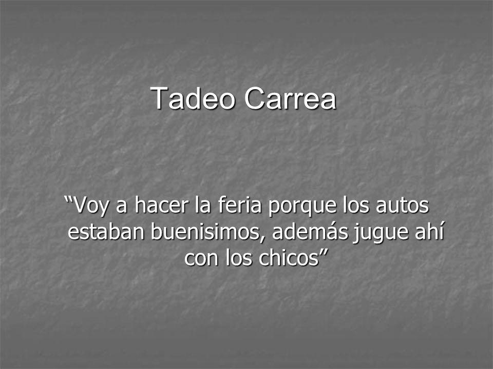 Tadeo Carrea Voy a hacer la feria porque los autos estaban buenisimos, además jugue ahí con los chicos