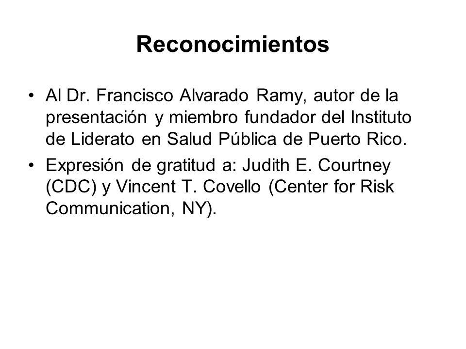 Reconocimientos Al Dr. Francisco Alvarado Ramy, autor de la presentación y miembro fundador del Instituto de Liderato en Salud Pública de Puerto Rico.