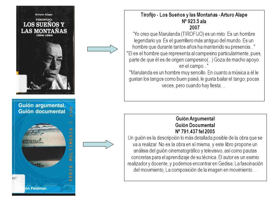 Tirofijo - Los Sueños y las Montañas - Arturo Alape Nº 923.5 ala 2007 Yo creo que Marulanda (TIROFIJO) es un mito.