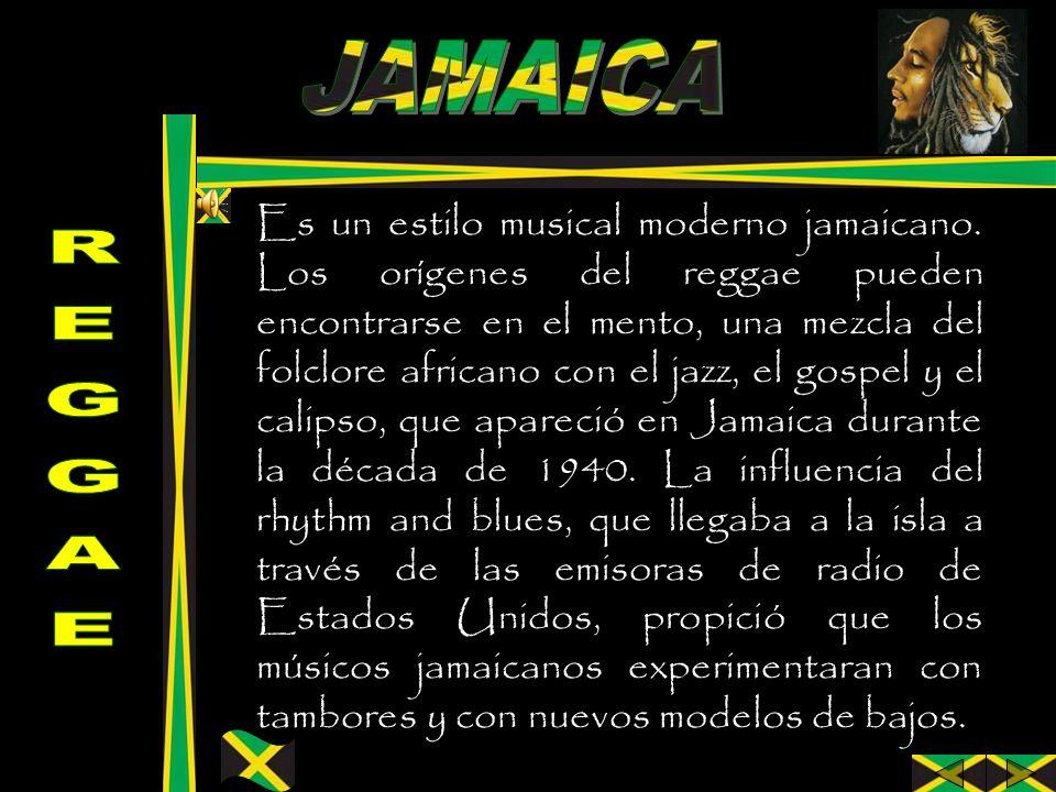 Es un estilo musical moderno jamaicano. Los orígenes del reggae pueden encontrarse en el mento, una mezcla del folclore africano con el jazz, el gospe