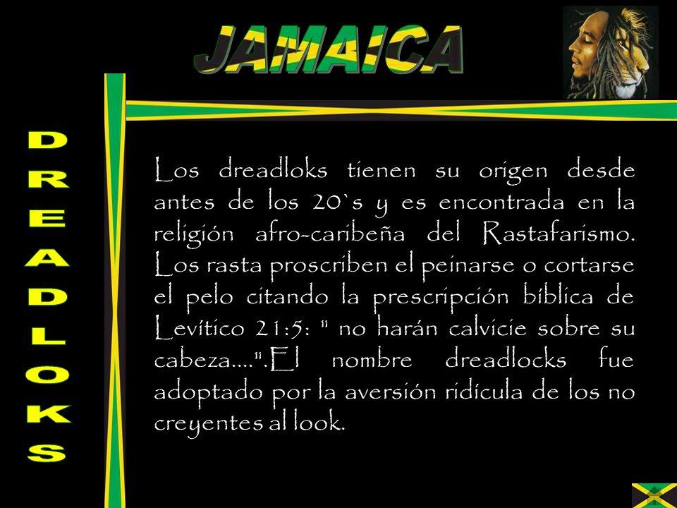 Los dreadloks tienen su origen desde antes de los 20`s y es encontrada en la religión afro-caribeña del Rastafarismo. Los rasta proscriben el peinarse