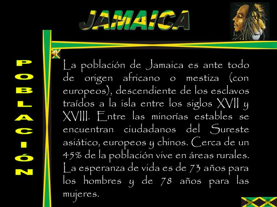La población de Jamaica es ante todo de origen africano o mestiza (con europeos), descendiente de los esclavos traídos a la isla entre los siglos XVII