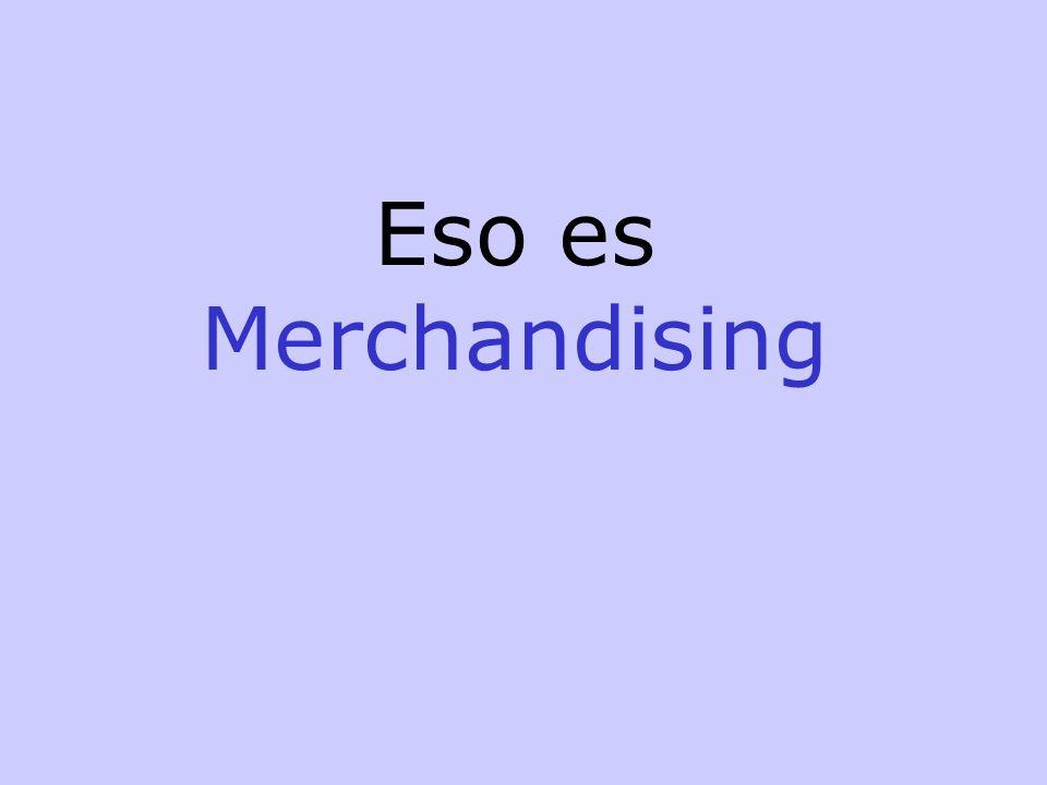 Eso es Merchandising