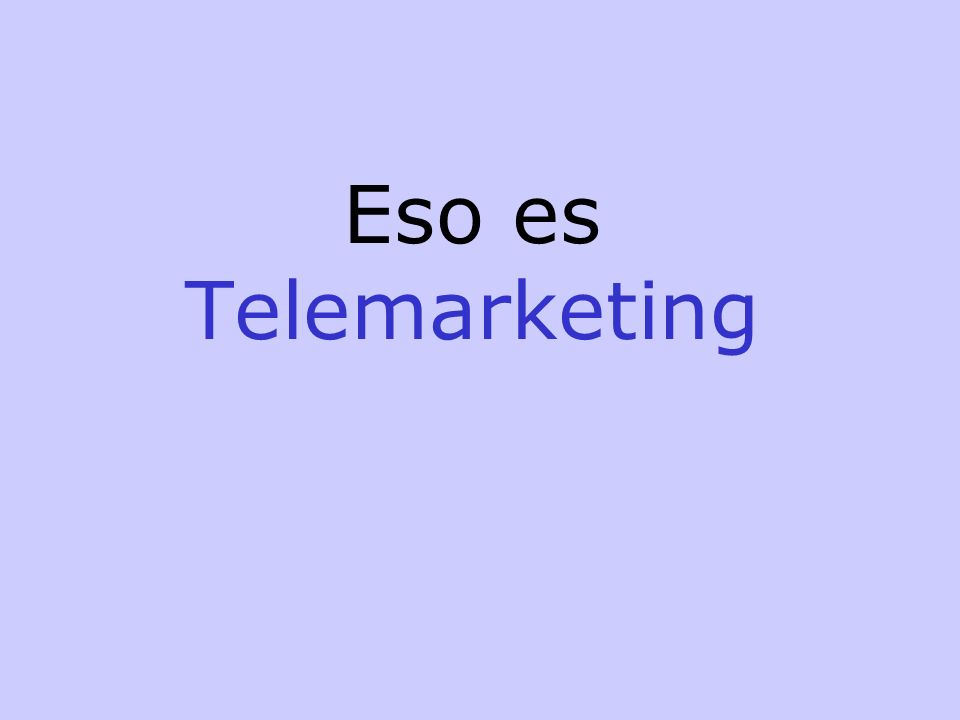 Eso es Telemarketing