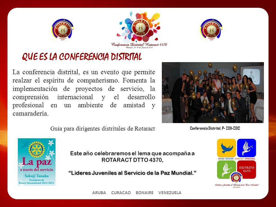 La conferencia distrital, es un evento que permite realzar el espíritu de compañerismo.