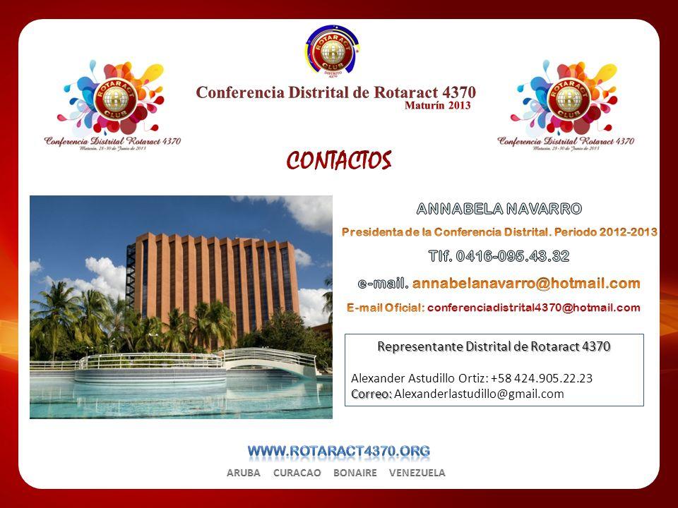 Representante Distrital de Rotaract 4370 Alexander Astudillo Ortiz: +58 424.905.22.23 Correo: Correo: Alexanderlastudillo@gmail.com