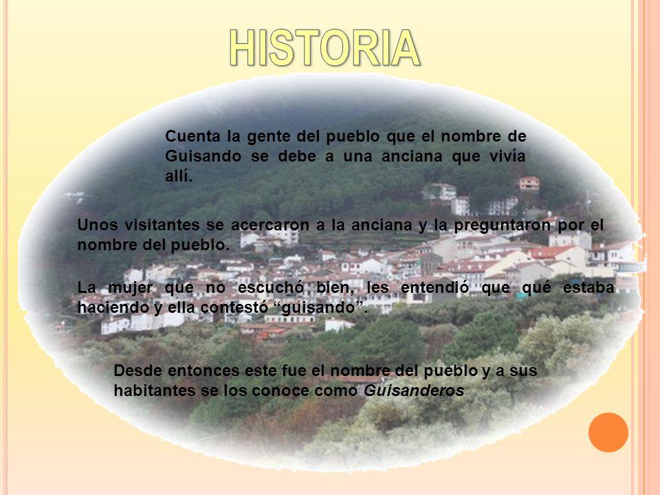 Cuenta la gente del pueblo que el nombre de Guisando se debe a una anciana que vivía allí.