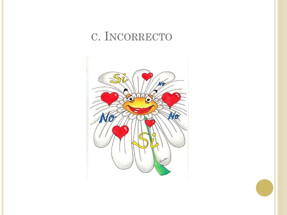 B. CORRECTO