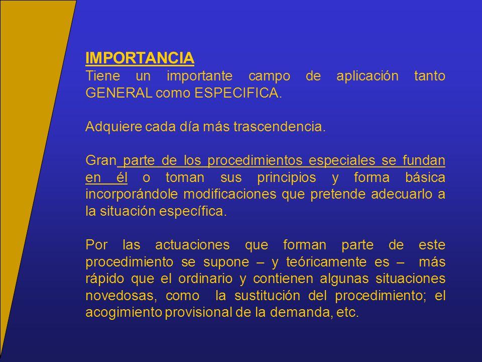 IMPORTANCIA Tiene un importante campo de aplicación tanto GENERAL como ESPECIFICA.