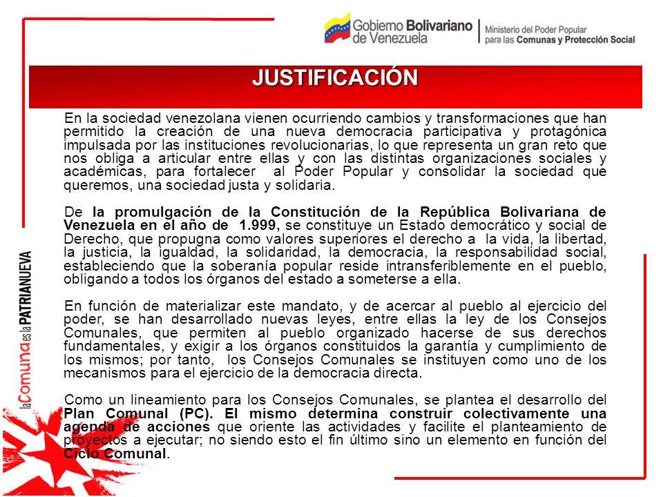 En la sociedad venezolana vienen ocurriendo cambios y transformaciones que han permitido la creación de una nueva democracia participativa y protagóni