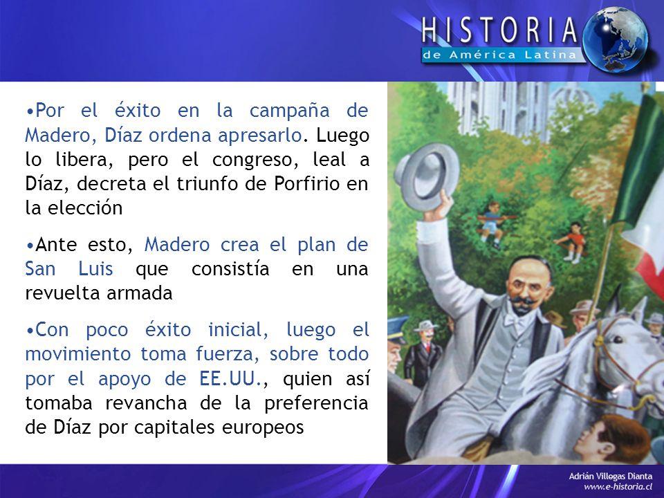 Por el éxito en la campaña de Madero, Díaz ordena apresarlo.