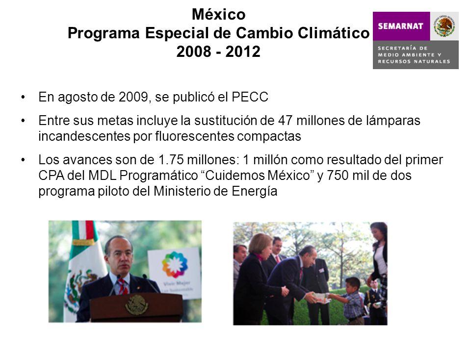 México Programa Especial de Cambio Climático 2008 - 2012 En agosto de 2009, se publicó el PECC Entre sus metas incluye la sustitución de 47 millones d