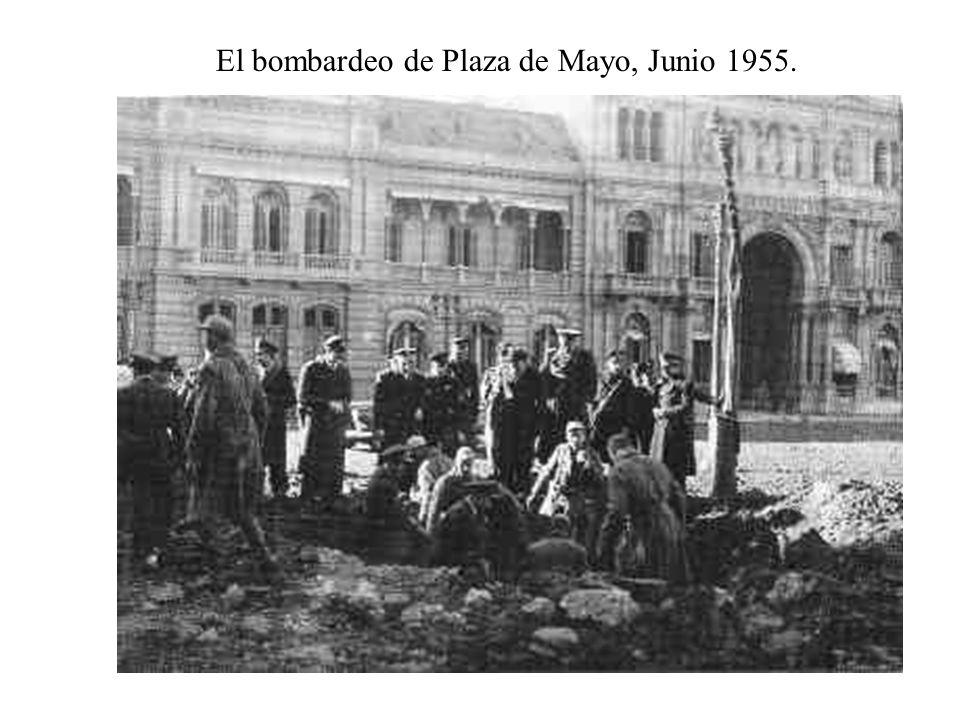 El bombardeo de Plaza de Mayo, Junio 1955.
