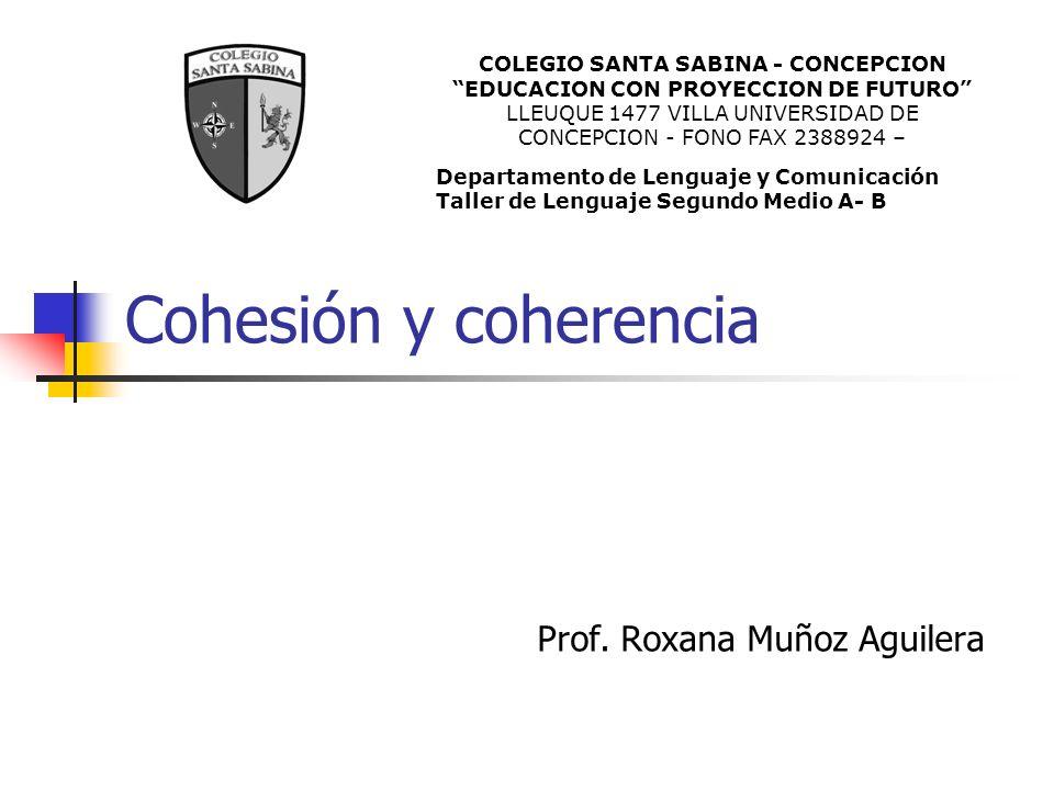 Cohesión y coherencia Prof.