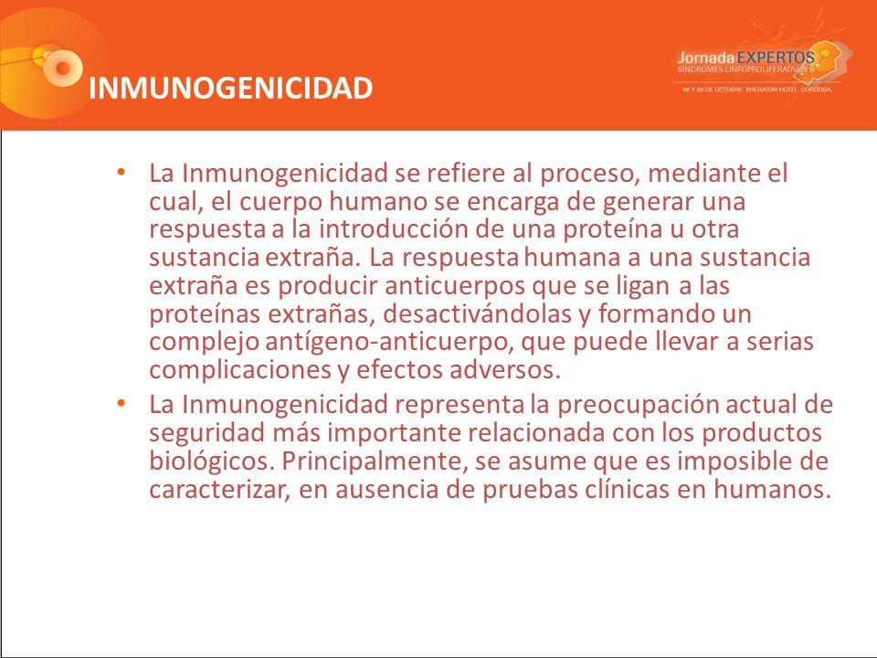INMUNOGENICIDAD La Inmunogenicidad se refiere al proceso, mediante el cual, el cuerpo humano se encarga de generar una respuesta a la introducción de una proteína u otra sustancia extraña.