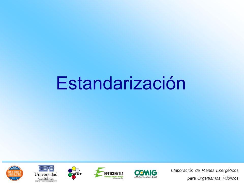 Elaboración de Planes Energéticos para Organismos Públicos Estandarización