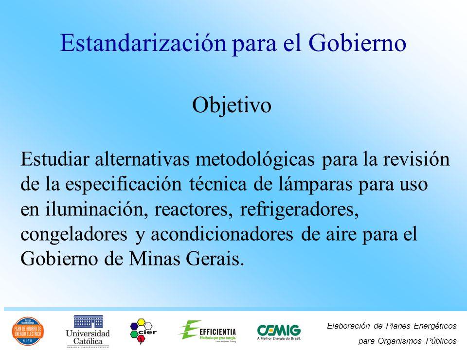 Elaboración de Planes Energéticos para Organismos Públicos Estudiar alternativas metodológicas para la revisión de la especificación técnica de lámpar