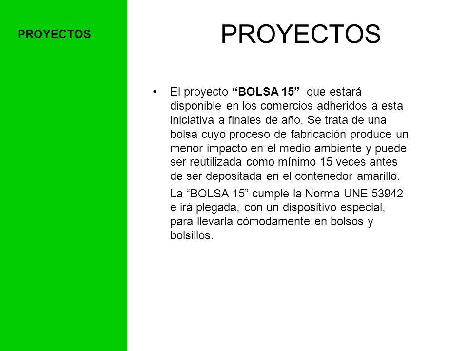 PROYECTOS El proyecto BOLSA 15 que estará disponible en los comercios adheridos a esta iniciativa a finales de año.