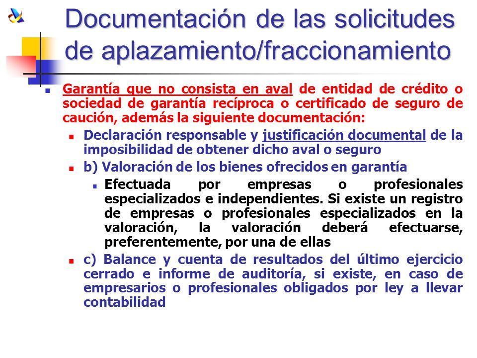 Documentación de las solicitudes de aplazamiento/fraccionamiento Garantía que no consista en aval de entidad de crédito o sociedad de garantía recípro