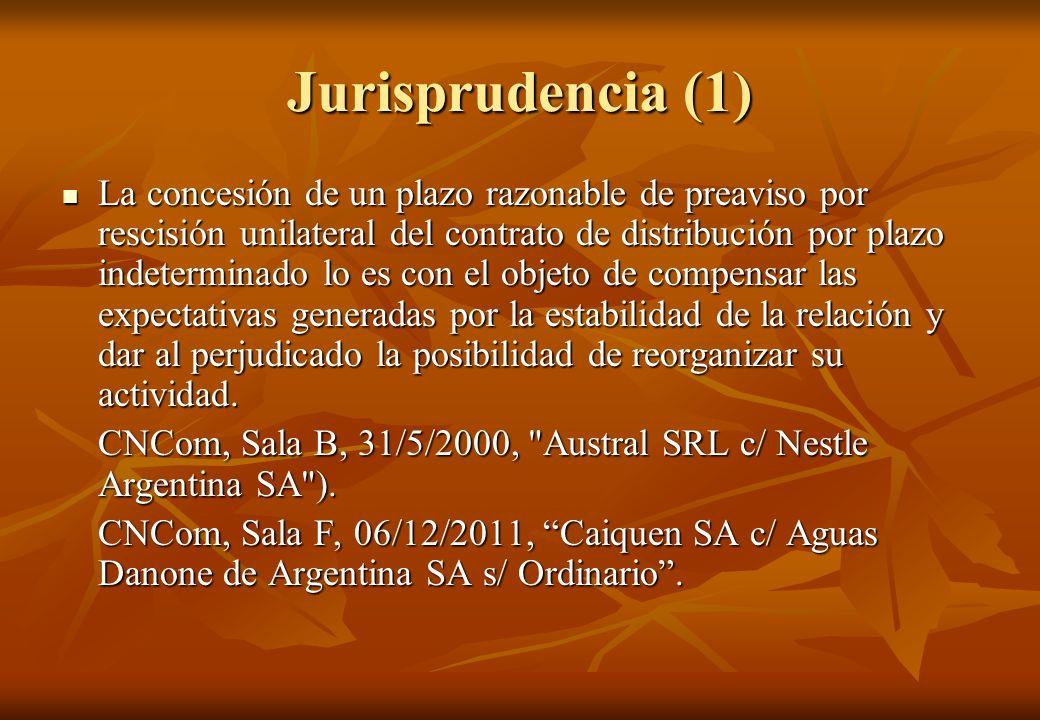 Jurisprudencia (1) La concesión de un plazo razonable de preaviso por rescisión unilateral del contrato de distribución por plazo indeterminado lo es