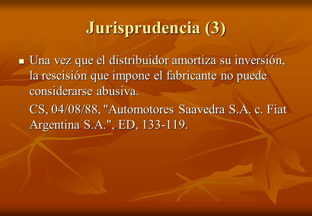 Jurisprudencia (3) Una vez que el distribuidor amortiza su inversión, la rescisión que impone el fabricante no puede considerarse abusiva. Una vez que
