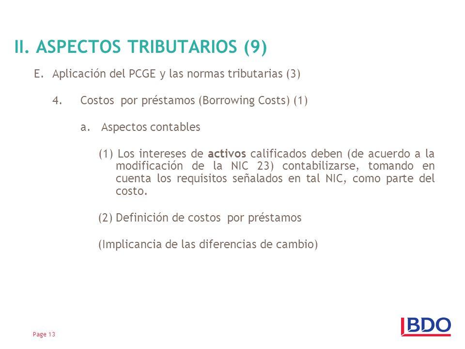 E.Aplicación del PCGE y las normas tributarias (3) 4.Costos por préstamos (Borrowing Costs) (1) a. Aspectos contables (1) Los intereses de activos cal