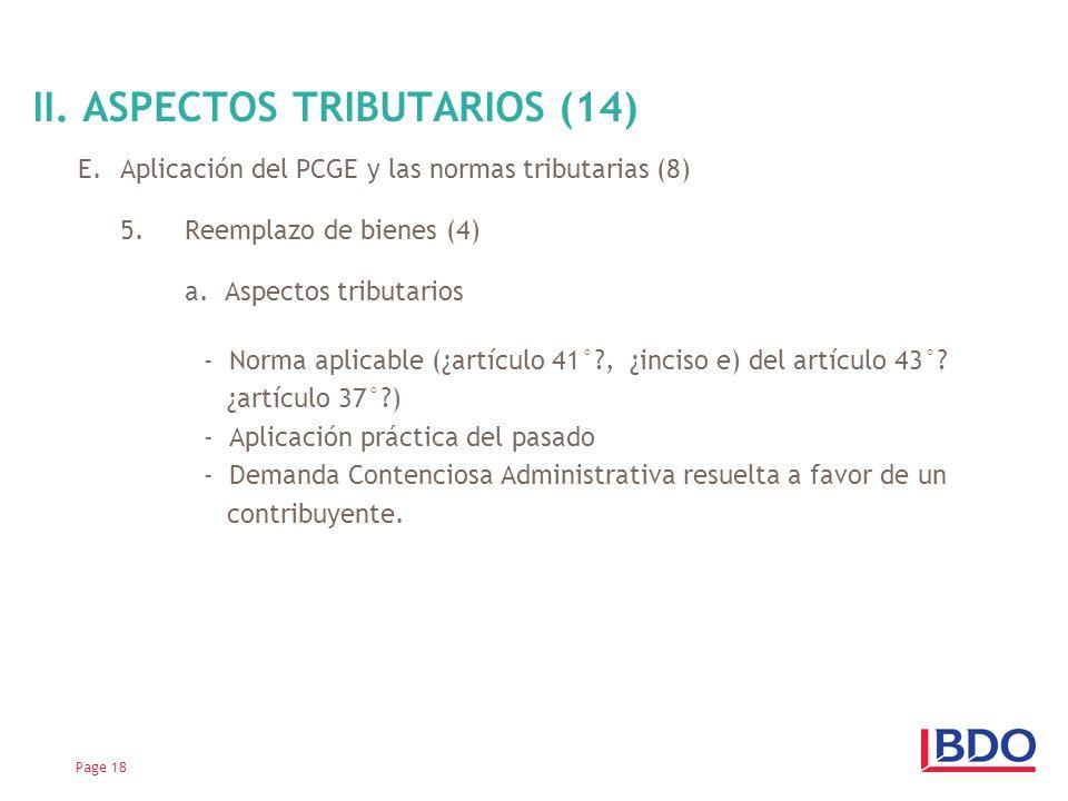 E.Aplicación del PCGE y las normas tributarias (8) 5.Reemplazo de bienes (4) a. Aspectos tributarios - Norma aplicable (¿artículo 41°?, ¿inciso e) del