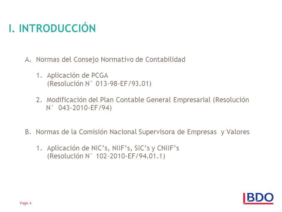 A.Normas del Consejo Normativo de Contabilidad 1.Aplicación de PCGA (Resolución N° 013-98-EF/93.01) 2.