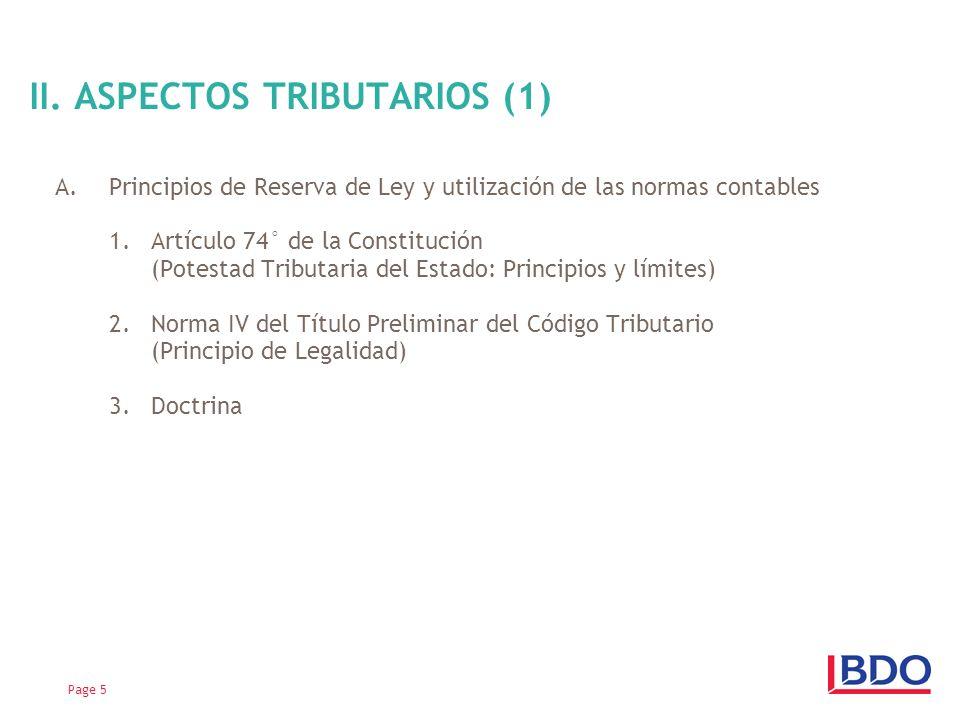 A.Principios de Reserva de Ley y utilización de las normas contables 1.Artículo 74° de la Constitución (Potestad Tributaria del Estado: Principios y límites) 2.