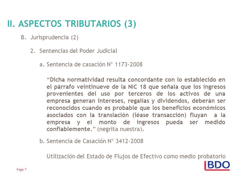 Page 7 II. ASPECTOS TRIBUTARIOS (3) B.Jurisprudencia (2) 2. Sentencias del Poder Judicial a. Sentencia de casación N° 1173-2008 Dicha normatividad res
